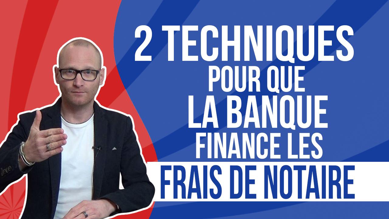 2 techniques pour que la banque finance les frais de notaire - Frais de notaire pap ...
