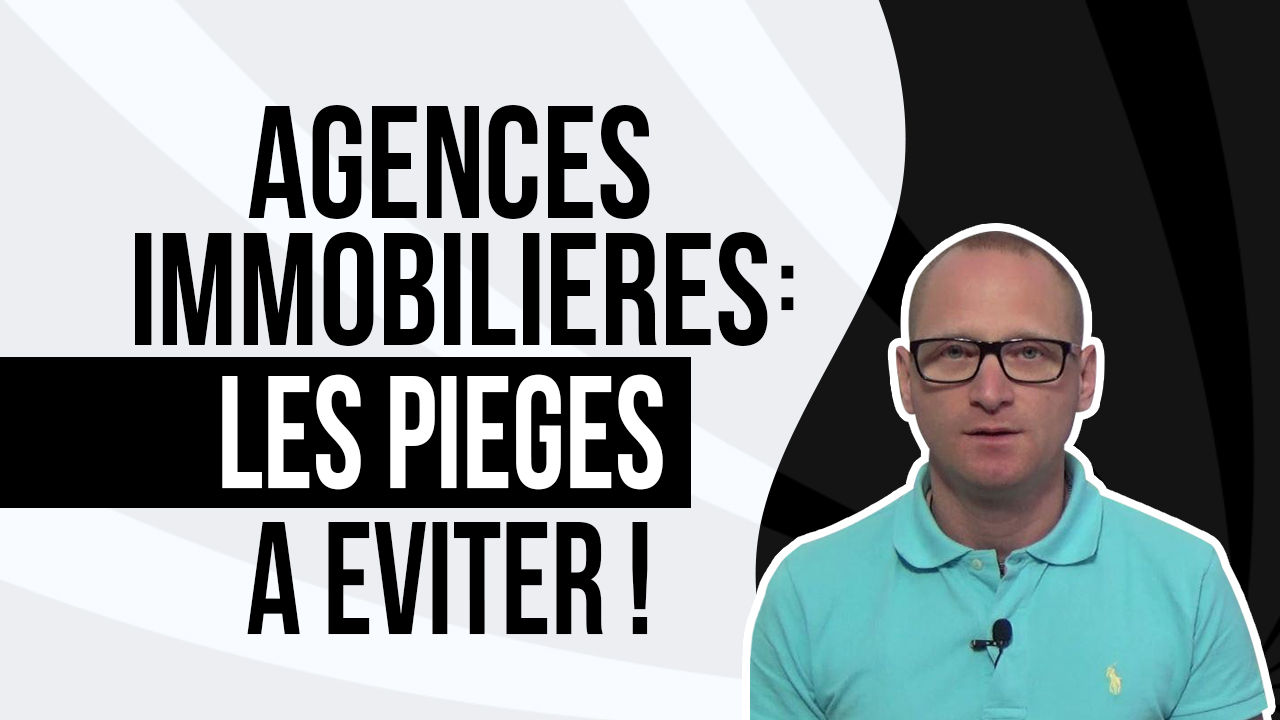 Agences immobili res les pi ges viter for Les agence immobiliere