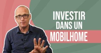 Investir dans un mobil-home